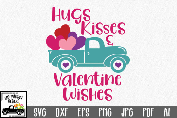 Download Free Hugs Kisses Valentine Wishes Svg Graphic By Oldmarketdesigns for Cricut Explore, Silhouette and other cutting machines.