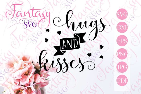 Print on Demand: Hugs and Kisses Svg Graphic Crafts By Fantasy SVG