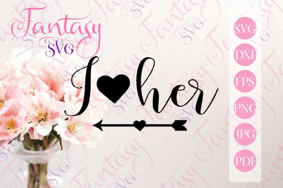 Print on Demand: I Love Her with Cupid Arrow Svg Graphic Crafts By Fantasy SVG