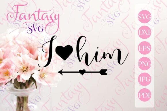 Print on Demand: I Love Him with Cupid Arrow Svg Graphic Crafts By Fantasy SVG