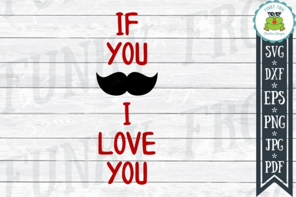 If You Must Know I Love You Cut File SVG Graphic Crafts By funkyfrogcreativedesigns