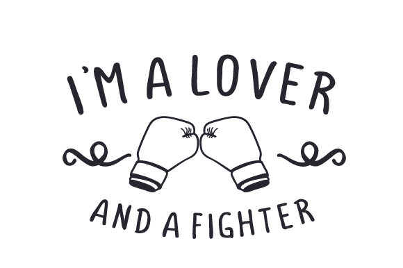 Download Free I M A Lover And A Fighter Svg Cut File By Creative Fabrica for Cricut Explore, Silhouette and other cutting machines.