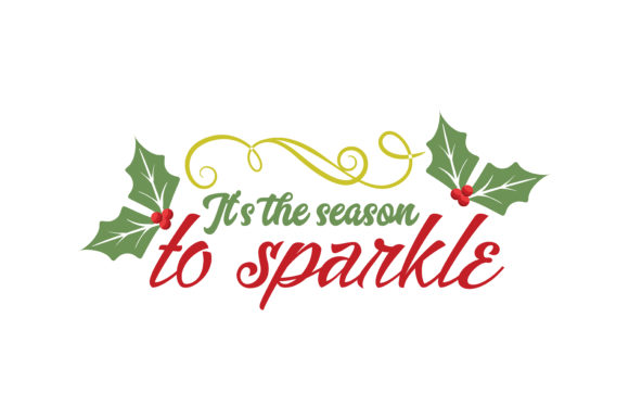 Download Free It S The Season To Sparkle Svg Cut Graphic By Thelucky for Cricut Explore, Silhouette and other cutting machines.