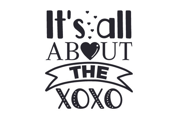 It's All About the XOXO Valentine's Day Craft Cut File By Creative Fabrica Crafts - Image 2