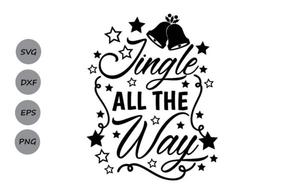 Download Free Jingle All The Way Svg Graphic By Cosmosfineart Creative Fabrica for Cricut Explore, Silhouette and other cutting machines.