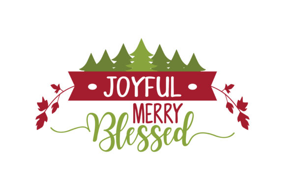 Download Free Joyful Merry Blessed Svg Cut Graphic By Thelucky Creative Fabrica for Cricut Explore, Silhouette and other cutting machines.