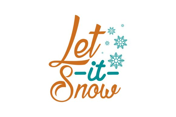 Print on Demand: Let It Snow SVG Cut Graphic Crafts By TheLucky
