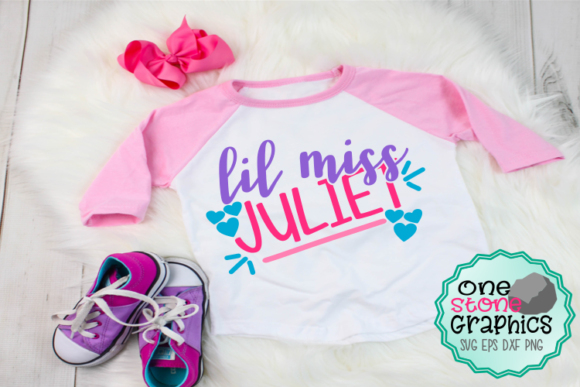 Lil Miss Juliet Svg Graphic Crafts By OneStoneGraphics