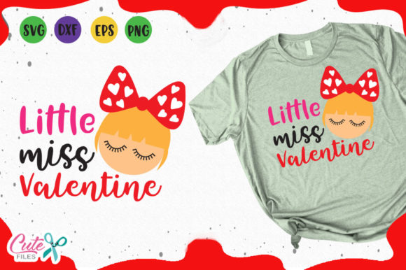 Download Free Little Miss Valentine Svg Graphic By Cute Files Creative Fabrica for Cricut Explore, Silhouette and other cutting machines.