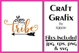 Love My Tribe Graphic By Grafix by Kappie