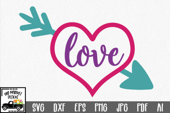 Print on Demand: Love in Heart with Arrow SVG Cut File - Valentine SVG Graphic Crafts By oldmarketdesigns - Image 1