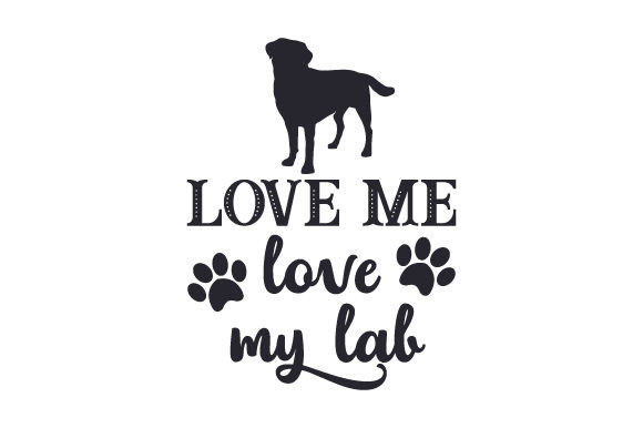 Download Free Love Me Love My Lab Svg Cut File By Creative Fabrica Crafts for Cricut Explore, Silhouette and other cutting machines.