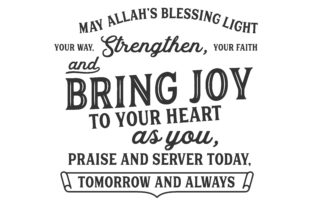 Download Free May Allah S Blessing Light Your Way Svg Graphic By Baraeiji for Cricut Explore, Silhouette and other cutting machines.