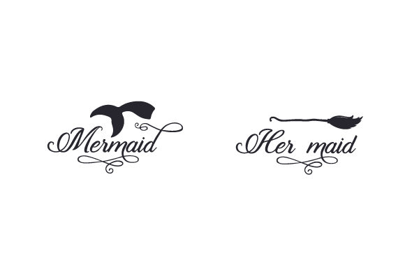 Download Free Mermaid Her Maid Svg Cut File By Creative Fabrica Crafts for Cricut Explore, Silhouette and other cutting machines.