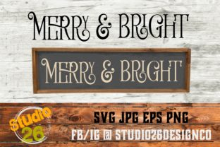 Download Free Merry Bright Graphic By Studio 26 Design Co Creative Fabrica for Cricut Explore, Silhouette and other cutting machines.