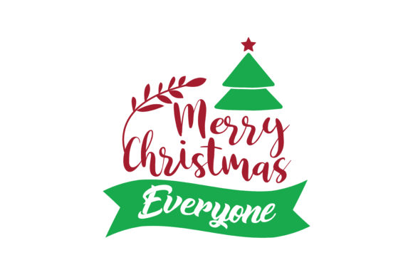 Download Free Merry Christmas Everyone Svg Cut Graphic By Thelucky Creative for Cricut Explore, Silhouette and other cutting machines.