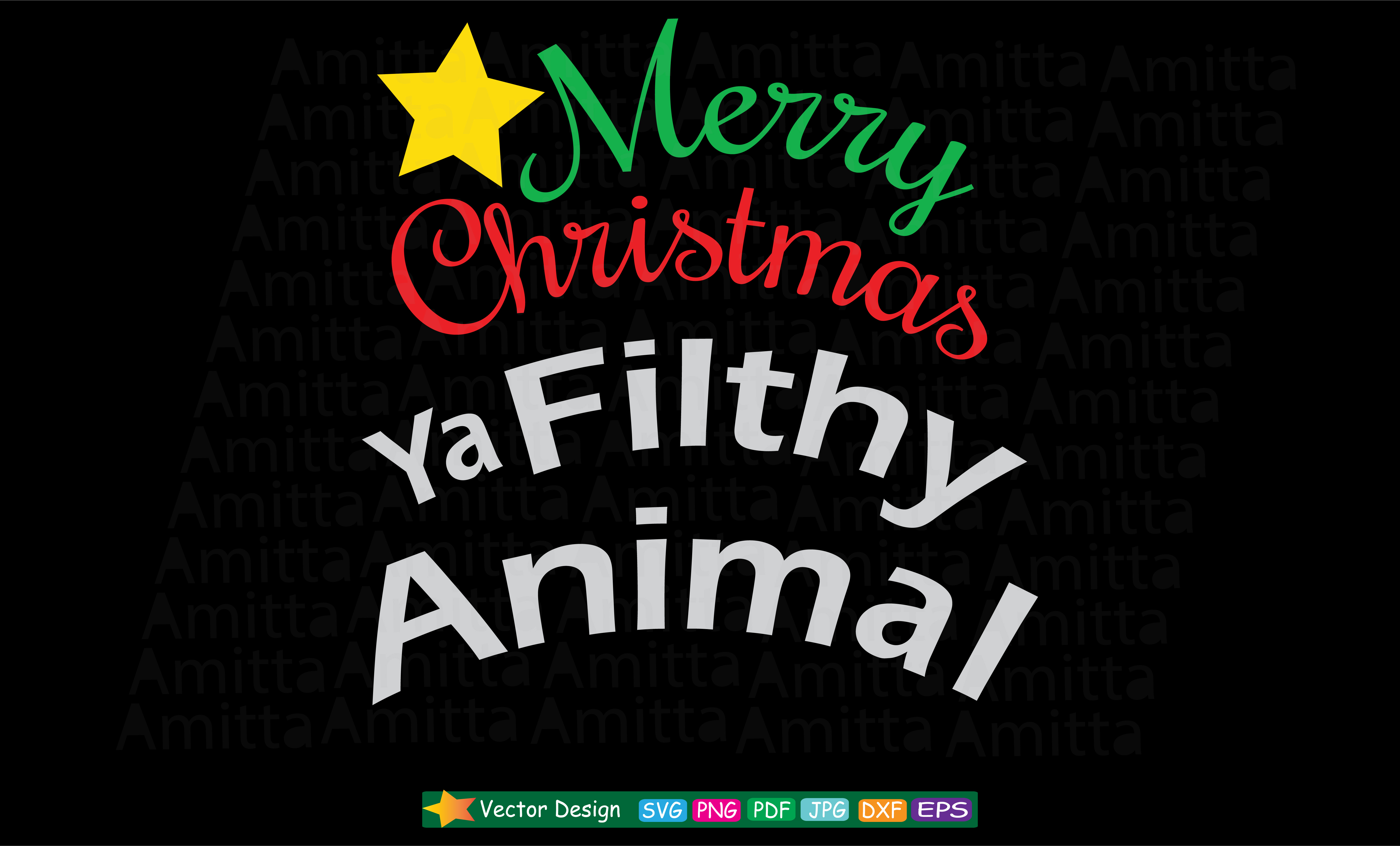 Download Free Merry Christmas Ya Filthy Animal Svg Graphic By Amitta for Cricut Explore, Silhouette and other cutting machines.