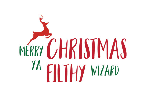 Merry Christmas Ya Filthy Wizard Svg Cut Graphic By Thelucky