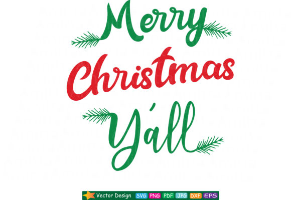 Download Free Merry Christmas Y All Svg Cut File Graphic By Amitta Creative for Cricut Explore, Silhouette and other cutting machines.