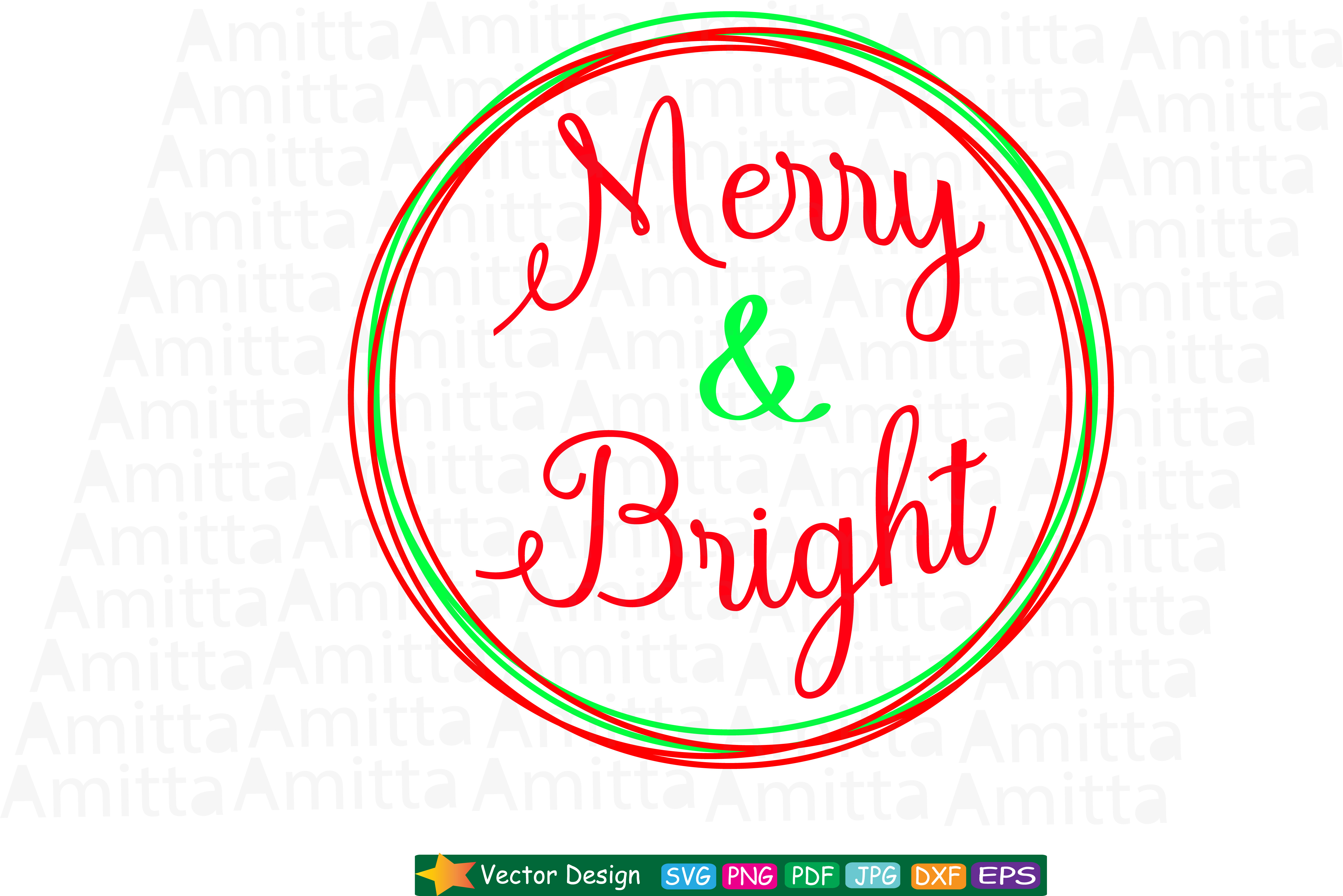 Download Free Merry And Bright Svg Graphic By Amitta Creative Fabrica for Cricut Explore, Silhouette and other cutting machines.