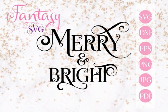 Print on Demand: Merry and Bright Svg Graphic Crafts By Fantasy SVG