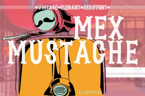 Print on Demand: Mexmustache Sans Serif Font By brnk1314