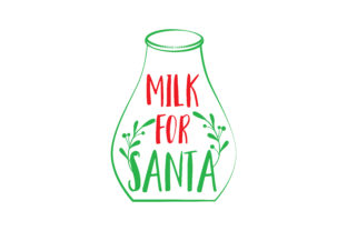 Download Free Milk For Santa Svg Cut Graphic By Thelucky Creative Fabrica for Cricut Explore, Silhouette and other cutting machines.