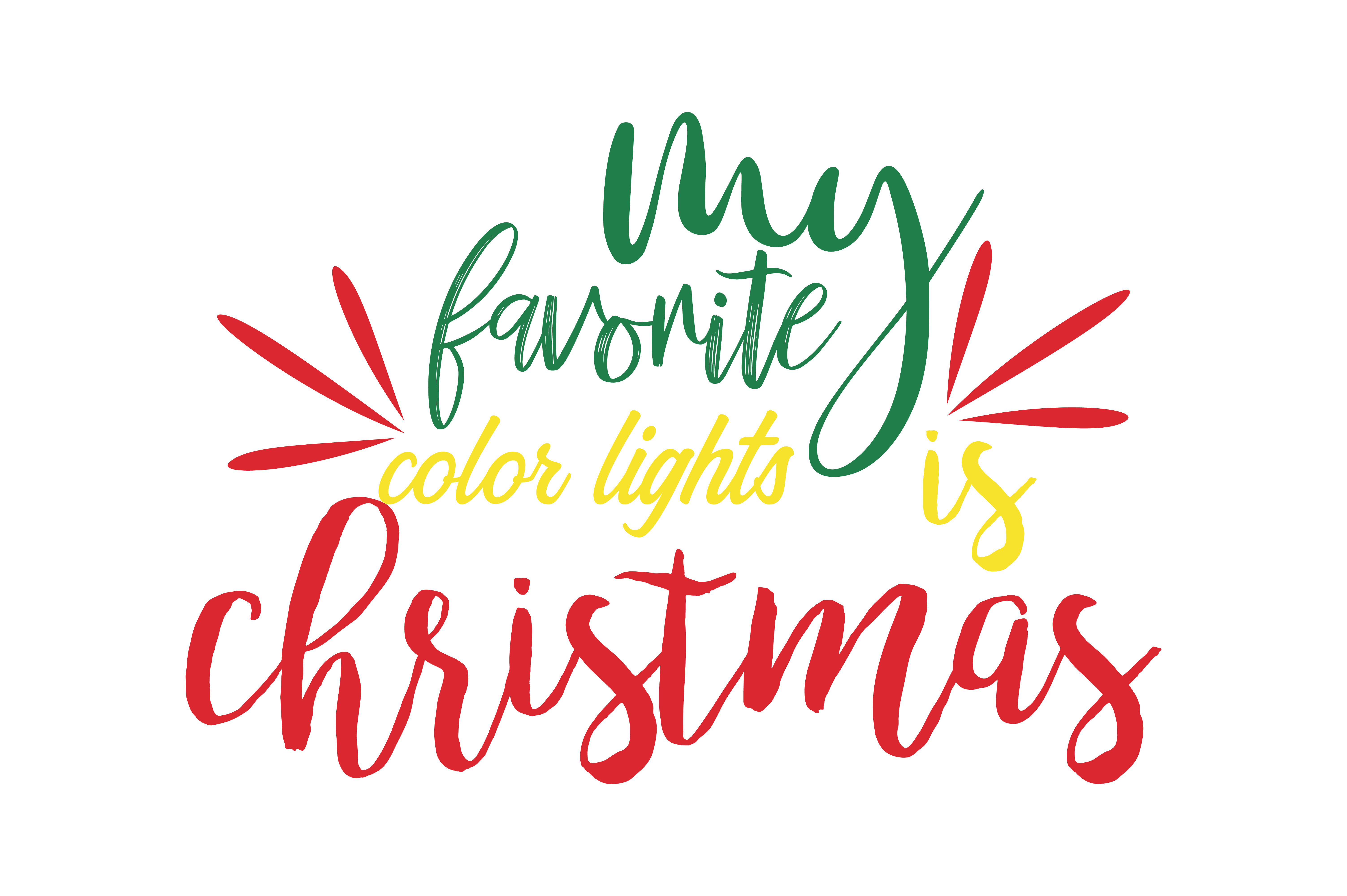 Download Free My Faforite Color Lights Is Christmas Svg Cut Graphic By Thelucky Creative Fabrica for Cricut Explore, Silhouette and other cutting machines.