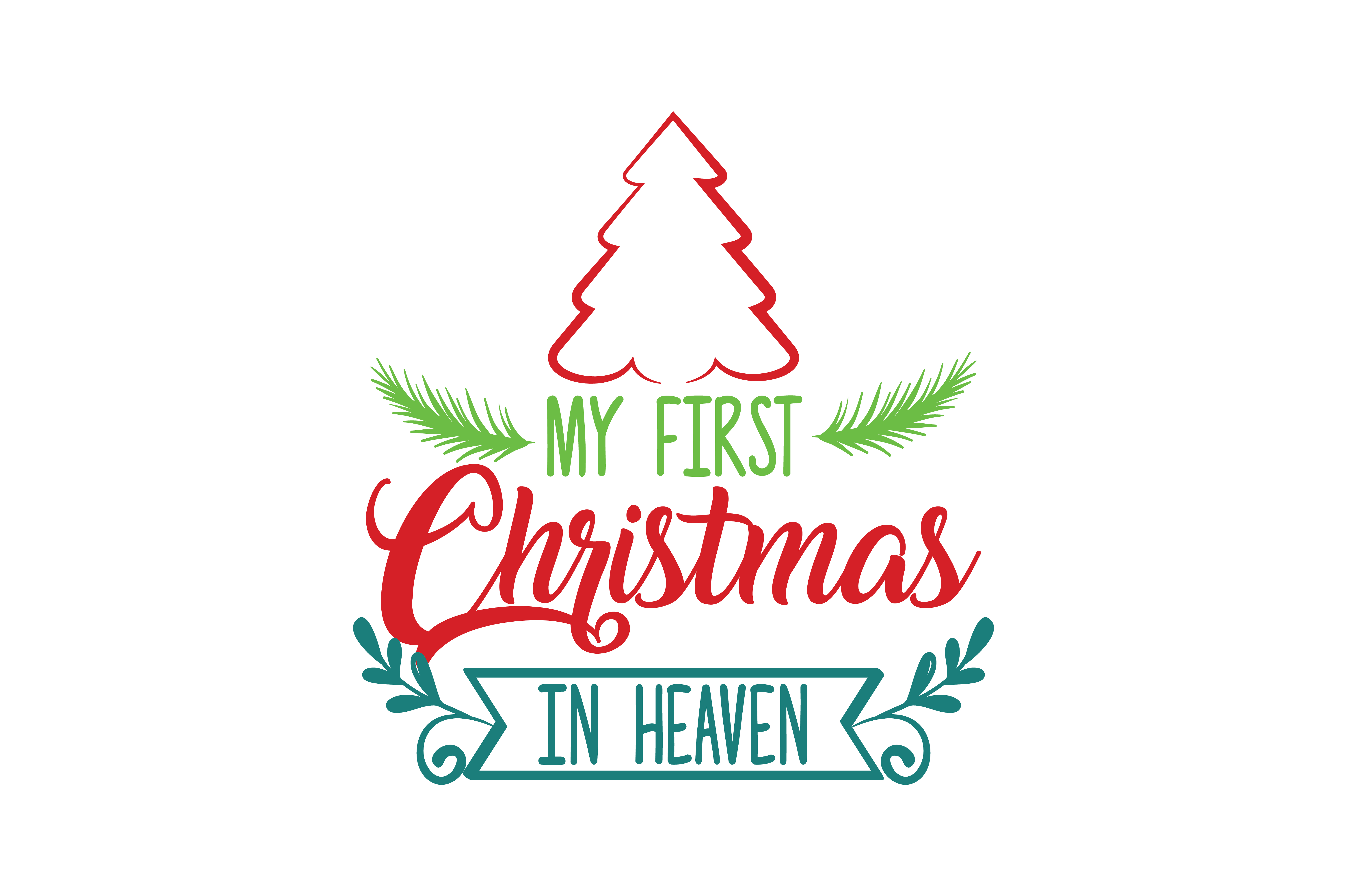 Christmas In Heaven Svg.My First Christmas In Heaven Svg Cut