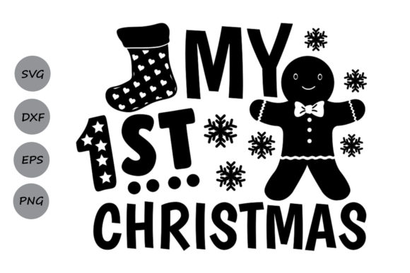 Download Free My First Christmas Svg Graphic By Cosmosfineart Creative Fabrica for Cricut Explore, Silhouette and other cutting machines.