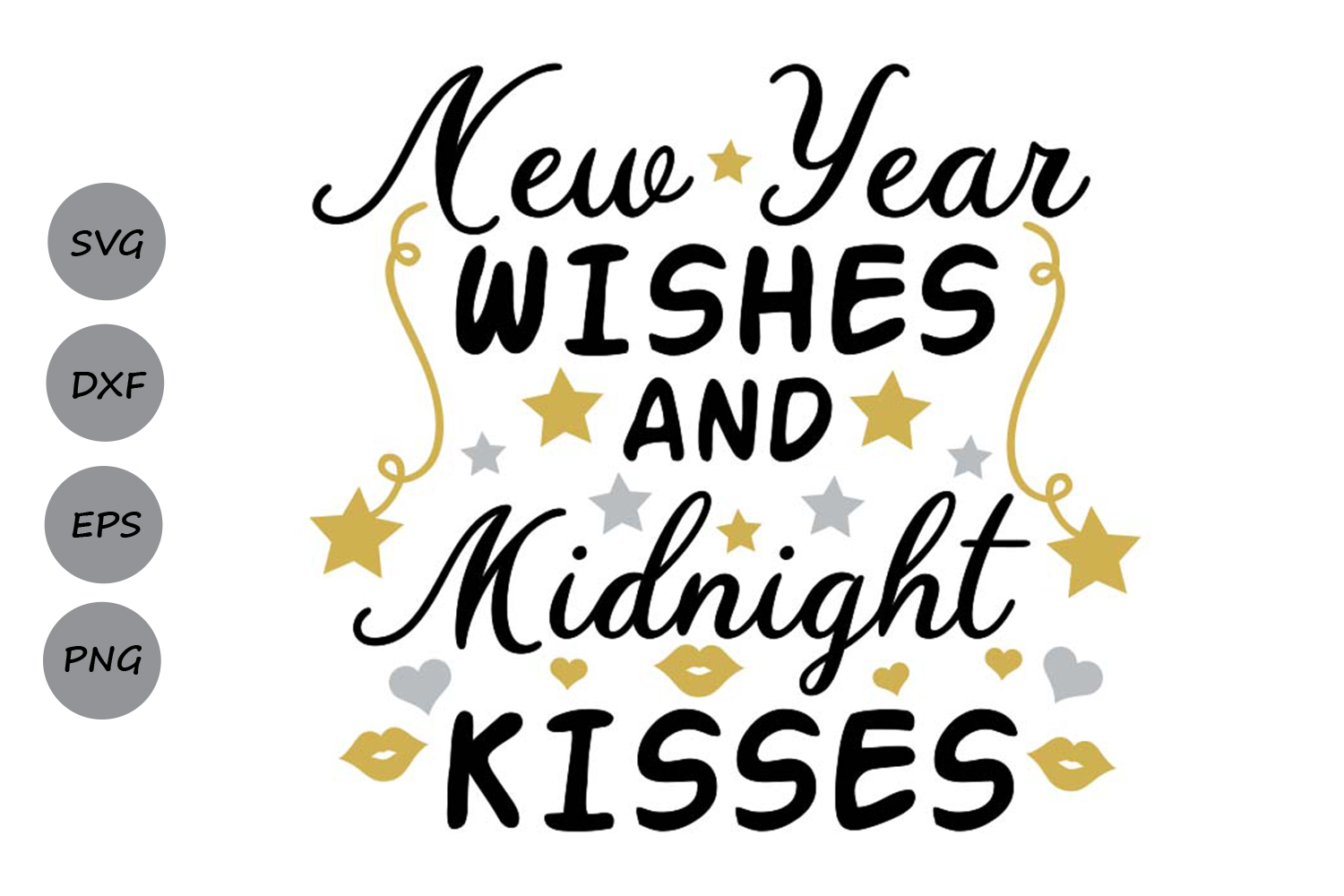 New Year Wishes And Midnight Kisses Svg Graphic By Cosmosfineart