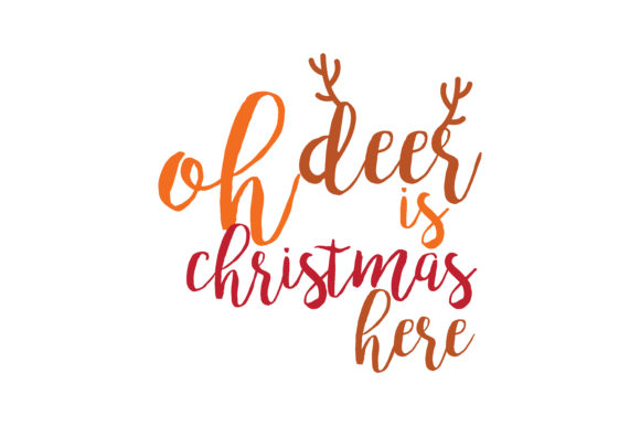 Download Free Oh Deer Is Christmas Here Svg Cut Graphic By Thelucky Creative for Cricut Explore, Silhouette and other cutting machines.