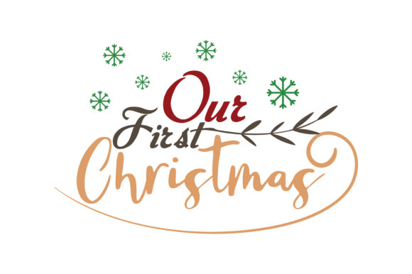 Download Free Our First Christmas Svg Cut Graphic By Thelucky Creative Fabrica for Cricut Explore, Silhouette and other cutting machines.
