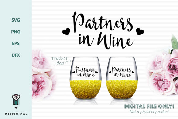 Partners in Wine - SVG File Graphic Crafts By Design Owl - Image 1