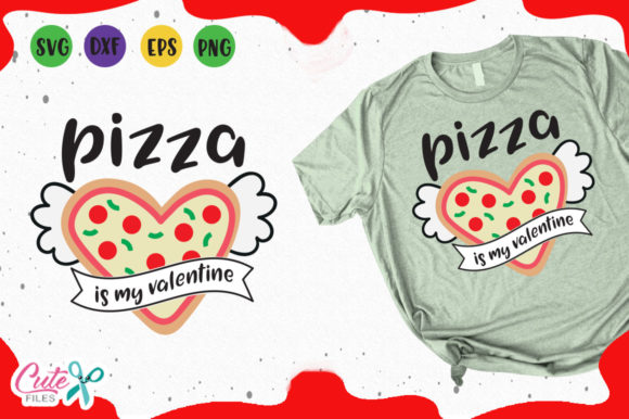 Download Free Pizza Is My Valentine Svg Graphic By Cute Files Creative Fabrica for Cricut Explore, Silhouette and other cutting machines.