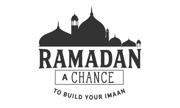 Ramadan A Chance To Build Your Imaan Svg Graphic By Baraeiji