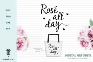 Rose All Day - SVG File Graphic By Design Owl