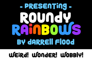 Roundy Rainbows Font By Dadiomouse