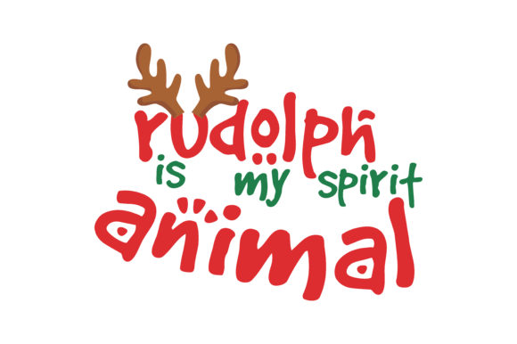 Download Free Rudolph Is My Spirit Animal Svg Cut Graphic By Thelucky for Cricut Explore, Silhouette and other cutting machines.