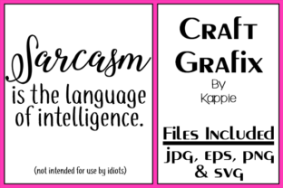 Sarcasm Graphic By Grafix by Kappie