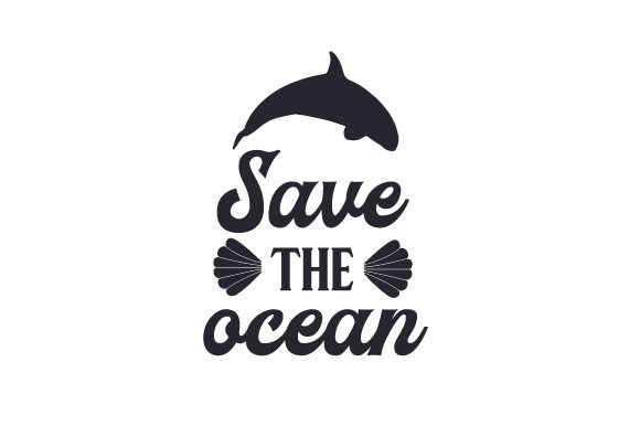 Download Free Save The Ocean Svg Cut File By Creative Fabrica Crafts for Cricut Explore, Silhouette and other cutting machines.
