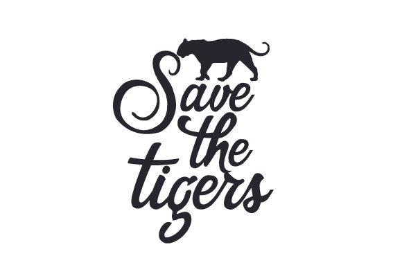 Download Free Save The Tigers Svg Cut File By Creative Fabrica Crafts for Cricut Explore, Silhouette and other cutting machines.