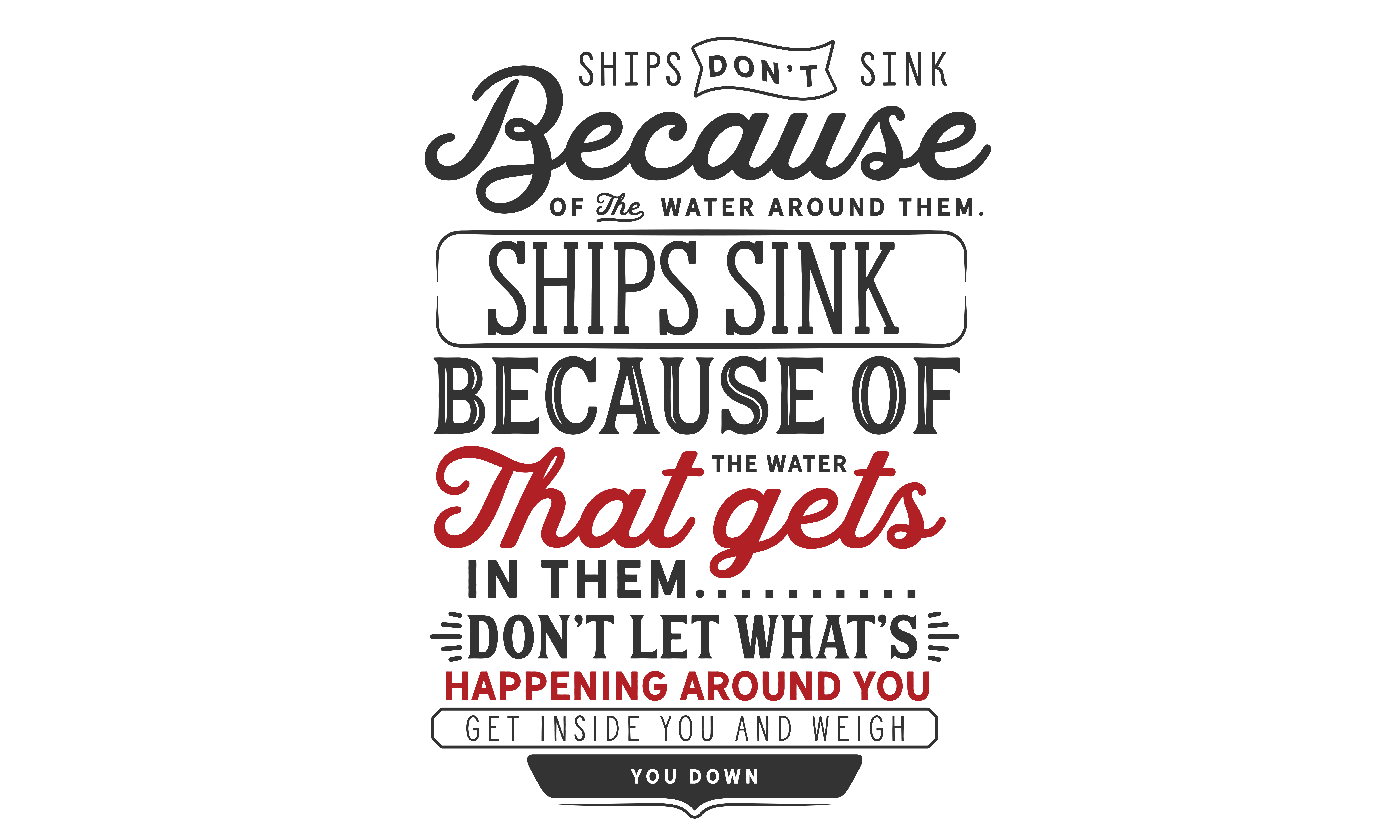 Download Free Ships Don T Sink Because Of The Water Around Them Svg Graphic By for Cricut Explore, Silhouette and other cutting machines.