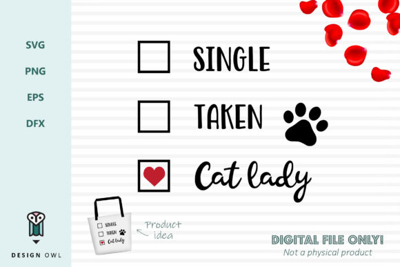 Single Taken Cat Lady - SVG File Grafik Plotterdateien von Design Owl