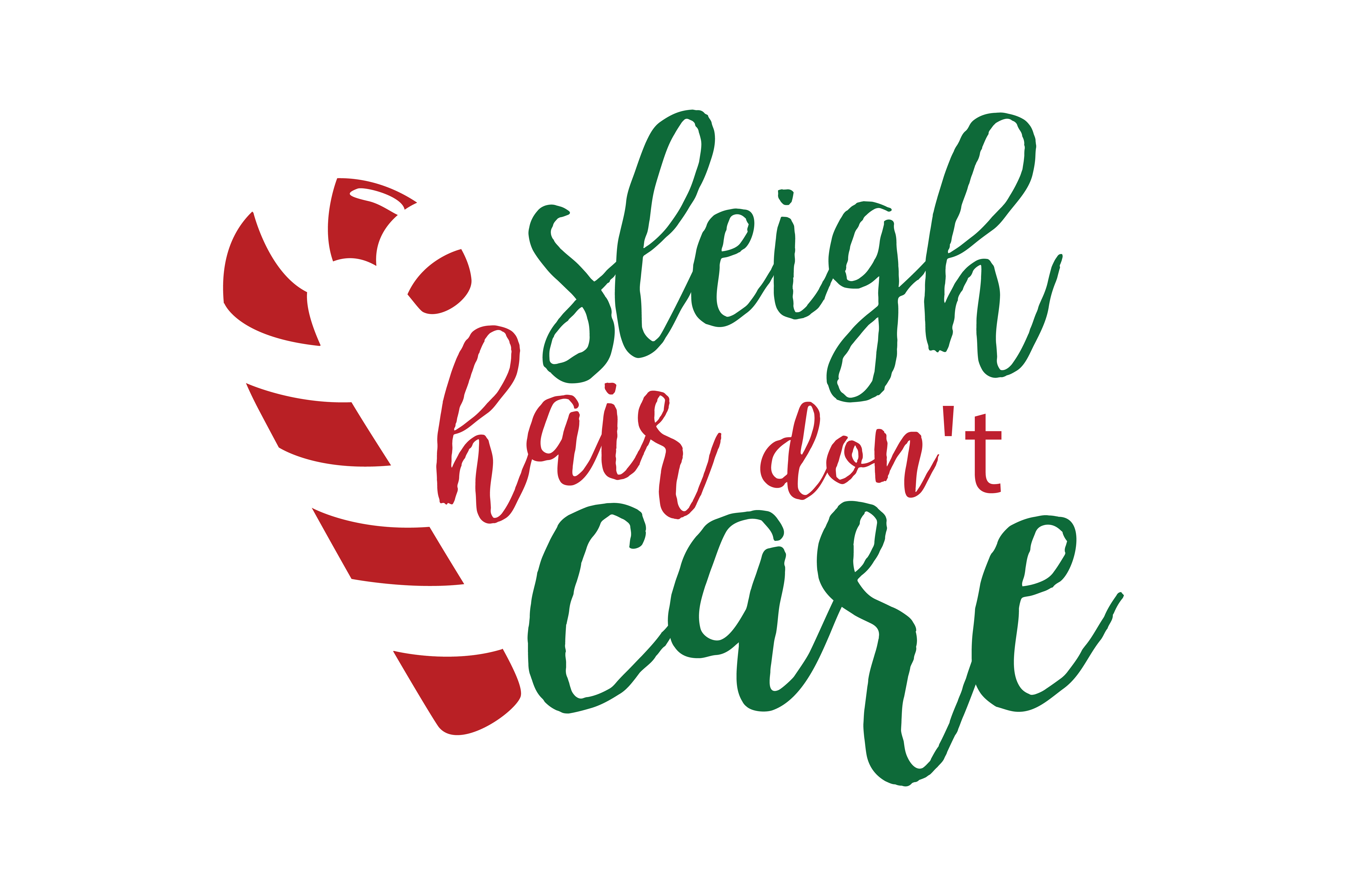 Download Free Sleigh Hair Don T Care Svg Cut Graphic By Thelucky Creative for Cricut Explore, Silhouette and other cutting machines.