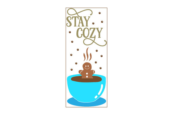 Stay Cozy Porch Signs Craft Cut File By Creative Fabrica Crafts - Image 1