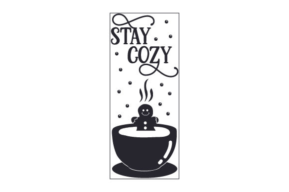 Stay Cozy Porch Signs Craft Cut File By Creative Fabrica Crafts - Image 2