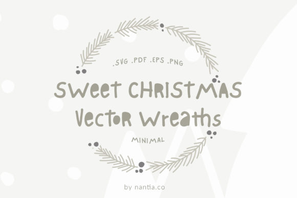 Download Free Sweet Christmas Vector Wreaths Graphic By Nantia Creative Fabrica for Cricut Explore, Silhouette and other cutting machines.