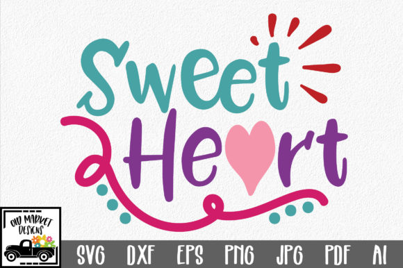 Download Free Sweet Heart Valentine Graphic By Oldmarketdesigns Creative for Cricut Explore, Silhouette and other cutting machines.