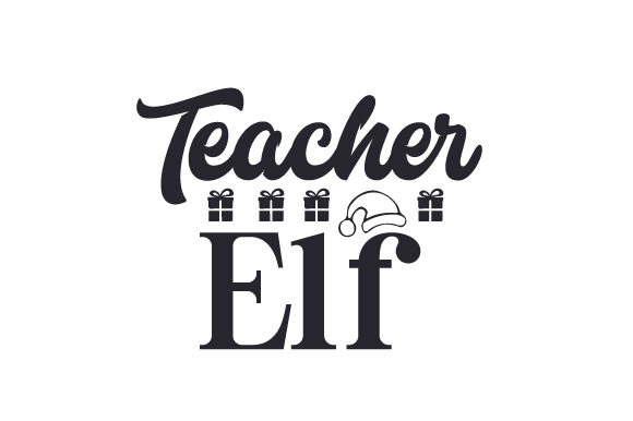 Download Free Teacher Elf Svg Cut File By Creative Fabrica Crafts Creative for Cricut Explore, Silhouette and other cutting machines.